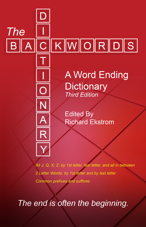 The Backwords Dictionary: A Word Ending Dictionary